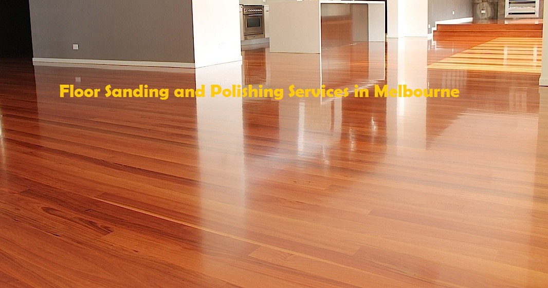 Maintain Your Floors With Timber Floor Sanding And
