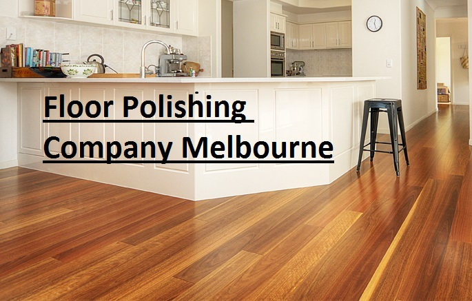 Floor polishing company Melbourne