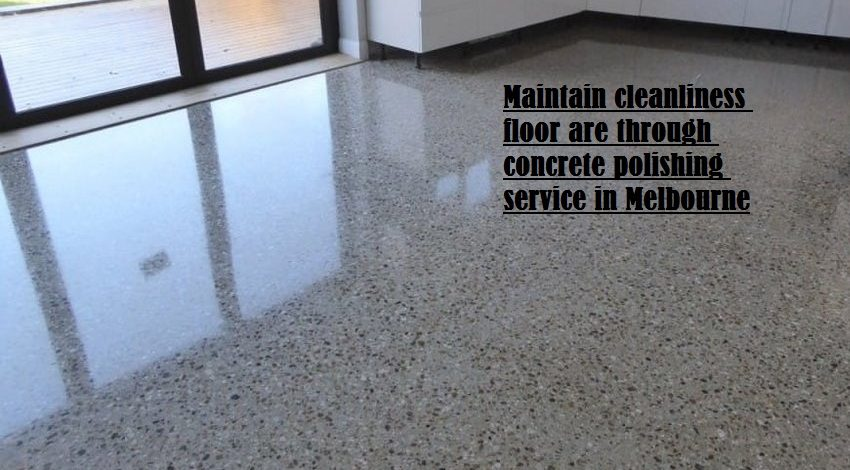 concrete polishing service in Melbourne