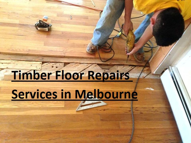 Timber floor repairs services Melbourne